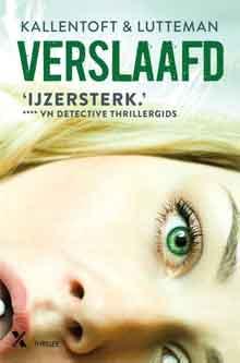 Kallentoft en Lutterman Verslaafd Recensie Zweedse Thriller