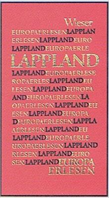 Lappland Europa Erlesen Verhalen over Lapland