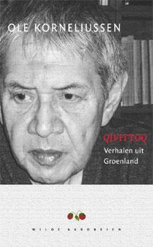 Ole Korneliussen Qivittoq verhalen uit Groenland