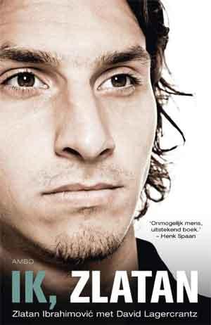 Boek overZlatan Ibrahimovic Ik Zlatan