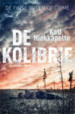 Kati Hiekkapelto - De kolibrie