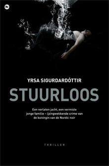 Yrsa Sigurðardóttir Stuurloos Scandinavische Thriller
