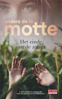 Anders de la Motte Het einde van de zomer Recensie Zweedse thriller