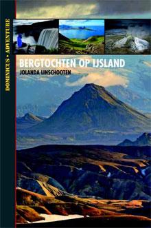 Bergtochten op IJsland Reisgids Dominicus Adventure