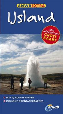 IJsland Reisgidsen ANWB Extra Reisgids IJsland