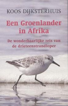 Koos Dijksterhuis Een Groenlander in Afrika