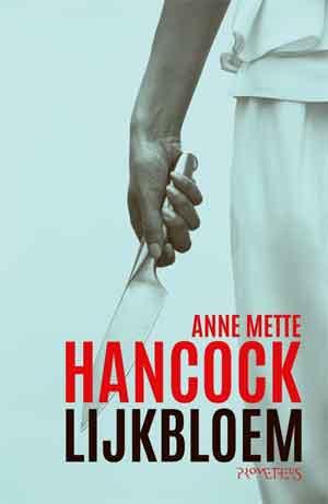 Anne Mette Hancock Lijkbloem Recensie