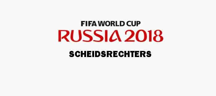 Scheidsrechters WK Voetbal 2018 Wedstrijden en Informatie