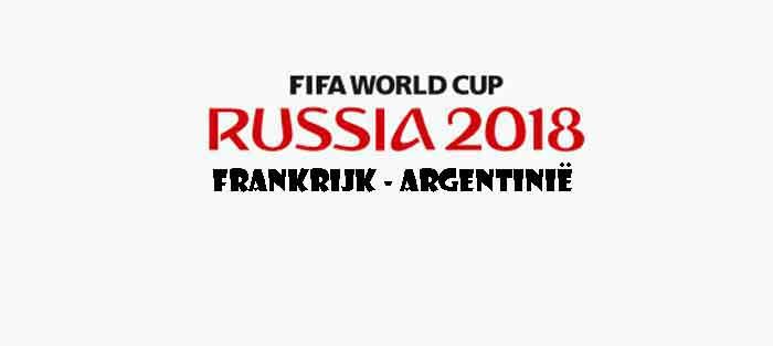Frankrijk Argentinië WK 2018 Opstelling Prognose Uitslag Wedstrijd