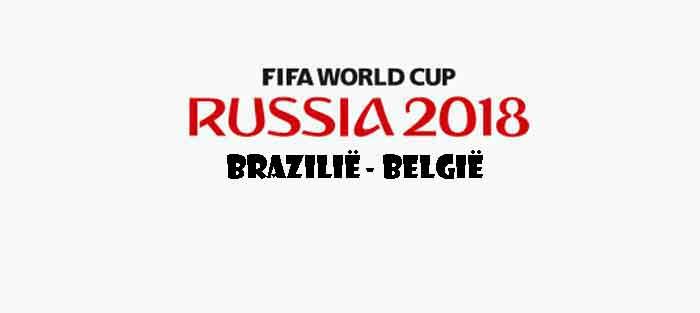 Brazilië België Opstelling Prognose WK 2018 Kwartfinale